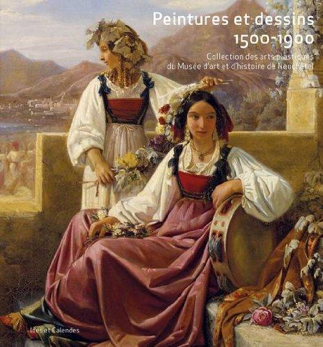 peintures-et-dessins-1500-1900-collection-des-arts-plastiques-du-muse-d-39-art-et-d-39-histoire-de-neuch