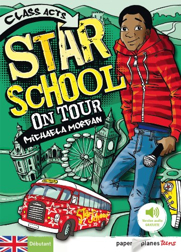 Star School on Tour - Livre + mp3 par Michaela Morgan