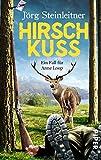Hirschkuss: Ein Fall für Anne Loop (Anne-Loop-Reihe, Band 4) von Jörg Steinleitner (17. Februar 2014) Taschenbuch