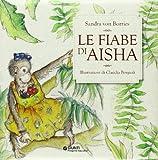 Scarica Libro Le fiabe di Aisha Con CD Audio (PDF,EPUB,MOBI) Online Italiano Gratis