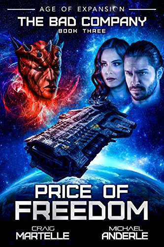 Price of Freedom: Age of Expansion - A Kurtherian Gambit Series (The Bad Company Book 3) (English Edition)