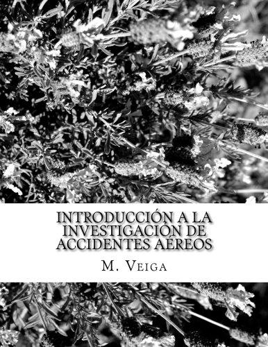 Introducción a la Investigación de Accidentes Aéreos por J. M. Ferro Veiga