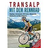 Transalp mit dem dem Rennrad: Weglänge, Schwierigkeit, GPS-Tracks, Höhenprofile, Detailkarten und Übersichtskarten