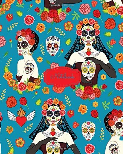 Notebook: Dia de los Muertos (Dia de los Muertos Notebooks, Band 1)
