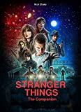 Stranger Things - The Companion
