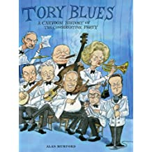 Tory Blues: A cartoon history of the Conservative Party