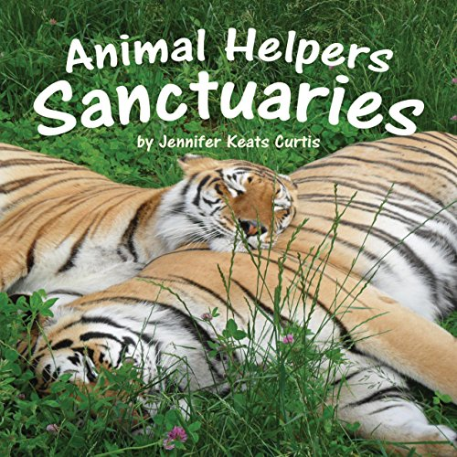 Animal Helpers: Sanctuaries  Audiolibri