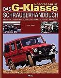 Das Mercedes-Benz G-Klasse Schrauberhandbuch.