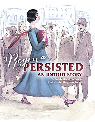 Regina Persisted: An Untold Story