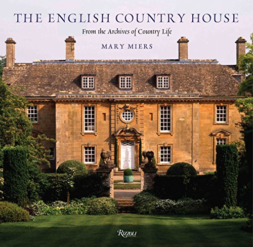 The English Country House (Country Life Magazine) por Mary Miers