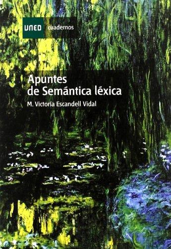 Apuntes de Semántica Léxica (CUADERNOS UNED) por Mª Victoria ESCANDELL VIDAL