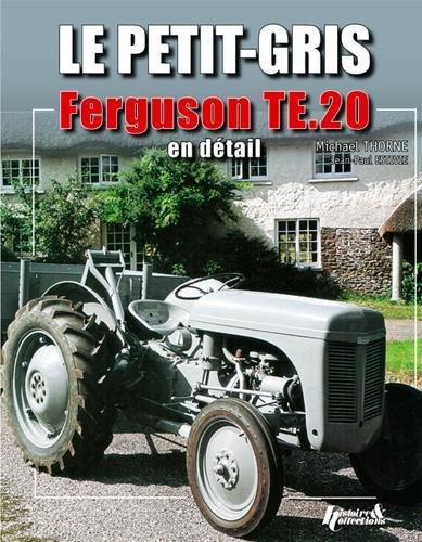 Le petit gris, Ferguson te.20 en détail