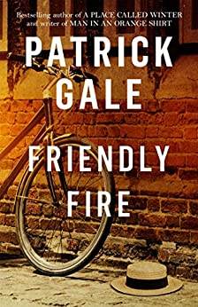 Friendly Fire by [Gale, Patrick]