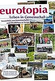 eurotopia Verzeichnis: Gemeinschaften und Ökodörfer in Europa -