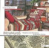 IntraMuros - Voyages au coeur des maisons et des ateliers d'artiste