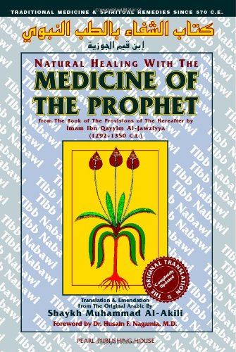 Download Natural Healing with the Medicine of the Prophet (Tibbu
