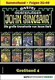John Sinclair Großband 4 - Horror-Serie: Folgen 31-40 in einem Sammelband