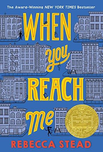 When You Reach Me (Yearling Newbery) por Rebecca Stead