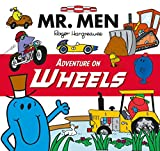 Mr Men Adventure on Wheels (Mr. Men and Little Miss Picture Books)