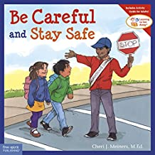 Be Careful and Stay Safe (Learning to Get Along®) (English Edition)