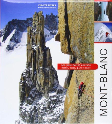 mont-blanc-les-plus-belles-courses-rocher-neige-glace-et-mixte