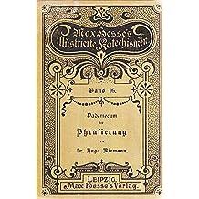 Riemann's kleines Handbuch der musikalischen Phrasierung: von Hugo Riemann, Dr. phil. et mus., Leipzig (Max Hesse's illustrierte Kathechismen. t. 16) (French Edition)