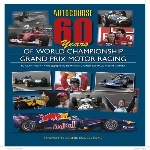 Autocourse 60 Years of World Championship Grand Prix Motor Racing by Alan Henry (2010) Hardcover