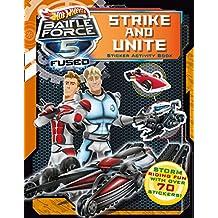 Unite and Strike Sticker Activity Book (Hot Wheels Battle Force 5)