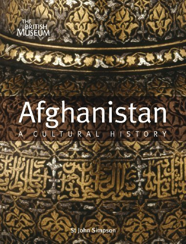 Afghanistan: A Cultural History by St John Simpson (2012-04-09)