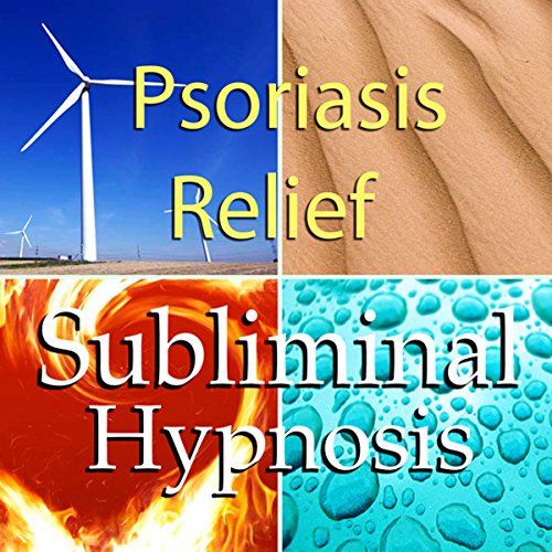 Psoriasis Relief (Psoriasis Relief Subliminal Affirmations: Soothe Itchy Skin & Rash Treatments, Solfeggio Tones, Binaural Beats, Self Help Meditation Hypnosis)
