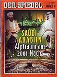Der Spiegel Nr. 10/2002 04.03.2002 Saudi-Arabien: Alptraum aus 2001 Nacht -