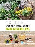 Best Jardins de tendance - Truffaut - 100 projets jardin inratables Review
