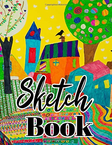 Sketch book: Large Blank Sketchbook For Kids: Perfect For Sketching Drawing and Crayon Coloring:...