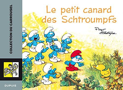 Carrousel - tome 1 - Carrousel 10:le petit canard des Schroumpfs