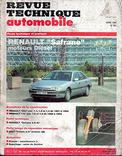 REVUE TECHNIQUE AUTOMOBILE N° 561 RENAULT SAFRANE 2.1 ET 2.5 TURBO DIESEL
