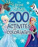 La Reine des Neiges , 200 ACTIVITES ET COLOS