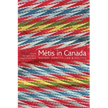 Metis in Canada: History, Identity, Law & Politics
