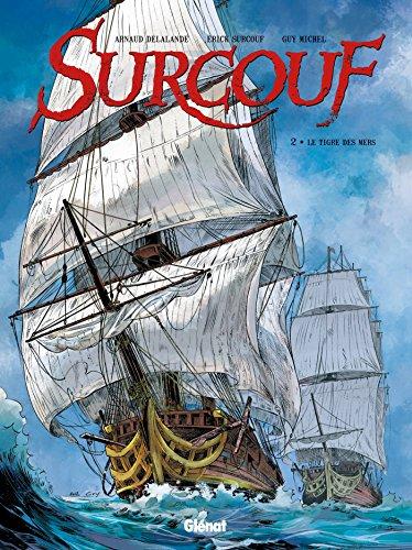 Surcouf - Tome 02 NE: Le tigre des mers