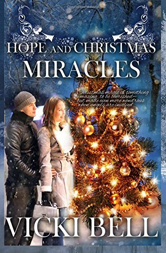 Hope and Christmas Miracles by Vicki Bell (2015-09-18)