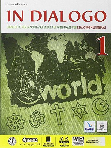In dialogo. Per la Scuola media. Con e-book. Con espansione online: 1
