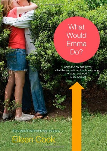 What Would Emma Do? by Eileen Cook (2008-12-30)