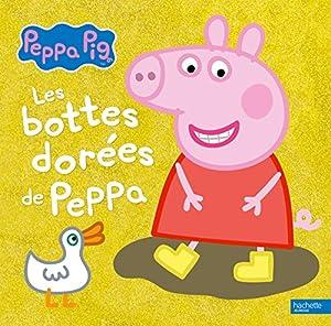 """Afficher """"Peppa Pig Les Bottes dorées de Peppa"""""""