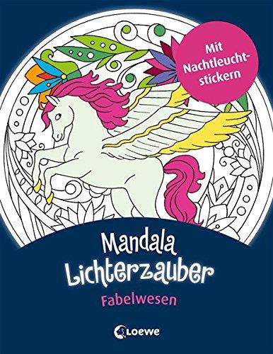 Mandala-Lichterzauber - Fabelwesen: Mit...