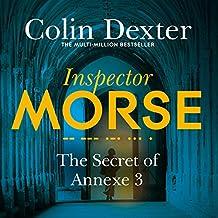 The Secret of Annexe 3: Inspector Morse Mysteries, Book 7