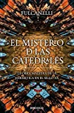 El Misterio De Las Catedrales / The Mystery of the Cathedrals (Spanish Edition) by Fulcanelli (2014-01-08)