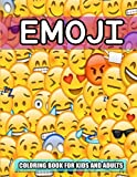 Emoji: Coloring book for kids and adults:Funny Stuff, Cute Faces and Inspirational Quotes: Awesome Designs for Boys, Girls, Teens & Adults