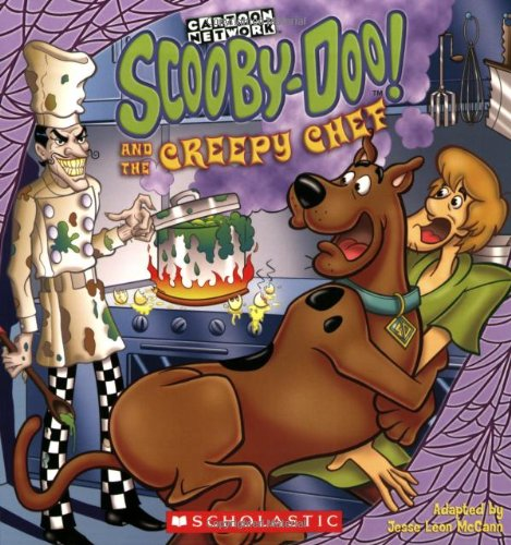 Scooby-Doo and the Creepy Chef: And the Creepy Chef