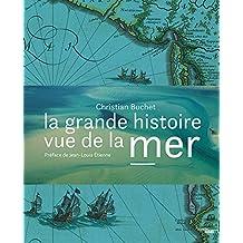 La Grande Histoire vue de la mer