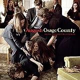 August: Osage County (Original Motion Picture Soundtrack)