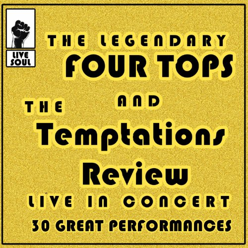 The Legendary Four Tops and Th...